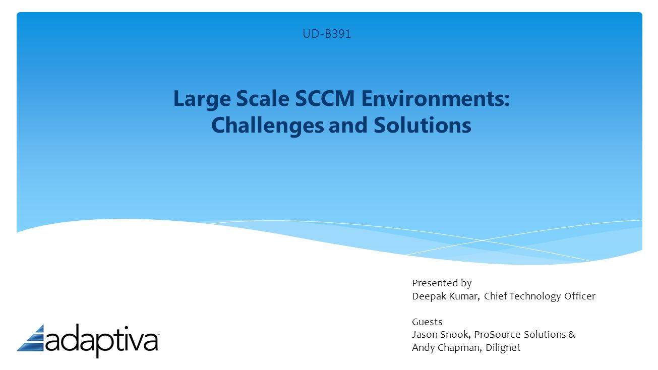 Large Scale SCCM Environments: Challenges and Solutions