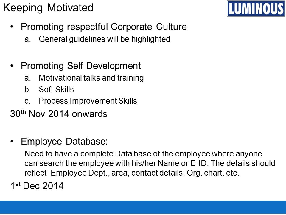 Keeping Motivated Promoting respectful Corporate Culture