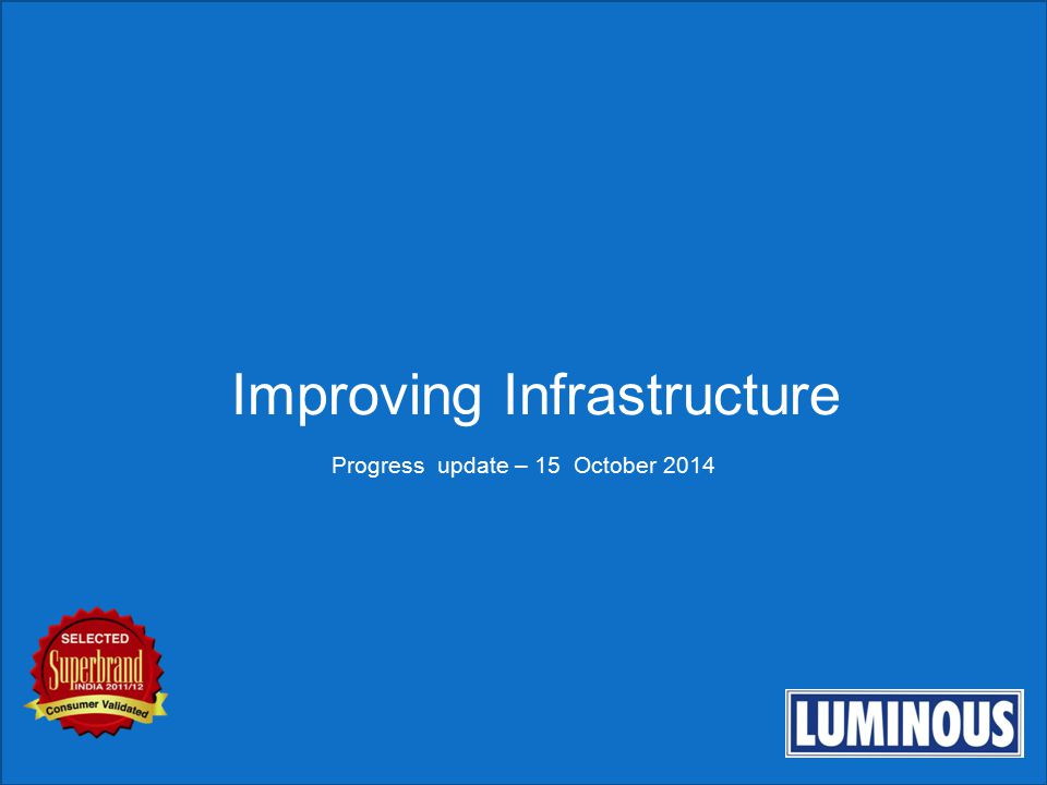 Improving Infrastructure