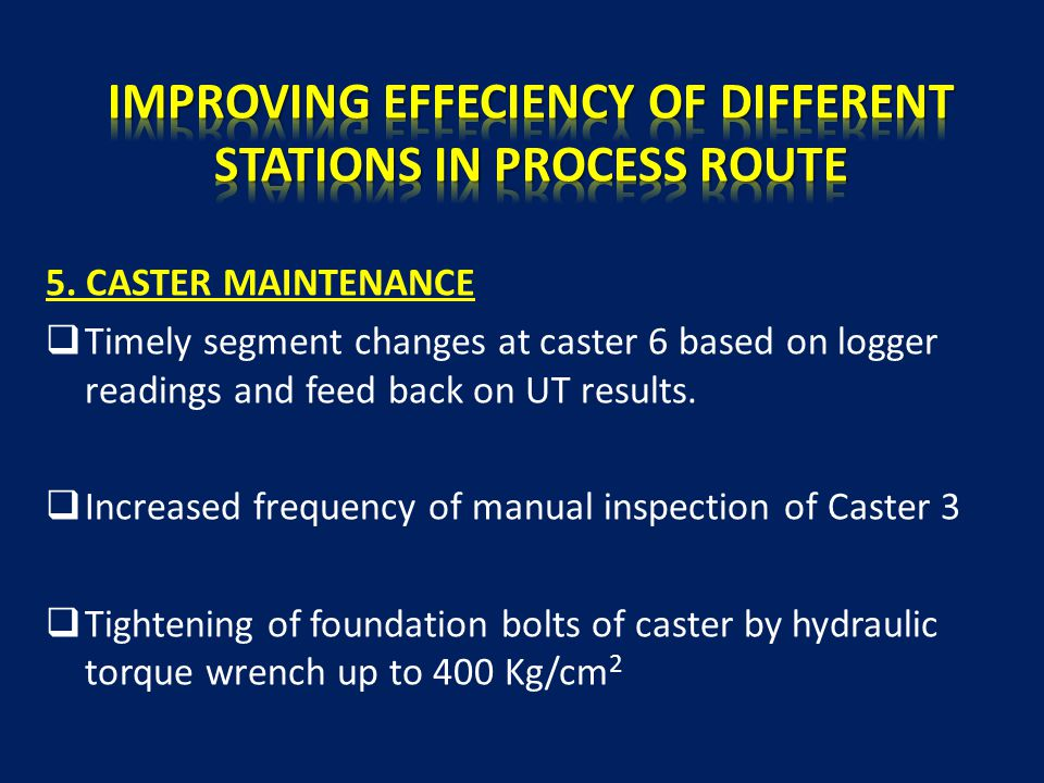 IMPROVING EFFECIENCY OF DIFFERENT STATIONS IN PROCESS ROUTE