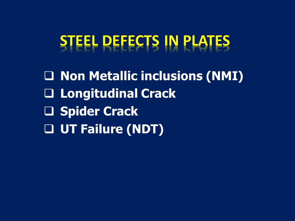 STEEL DEFECTS IN PLATES