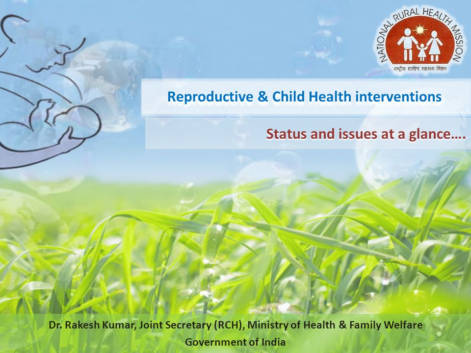 Reproductive & Child Health interventions: