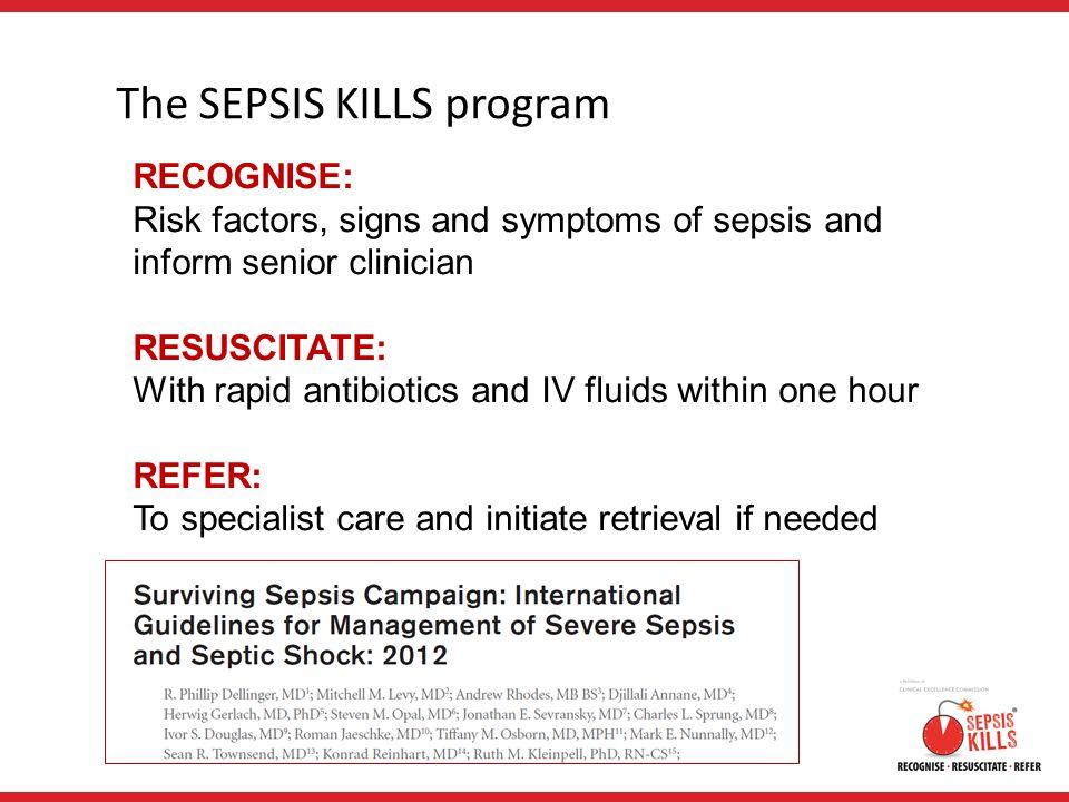 The SEPSIS KILLS program