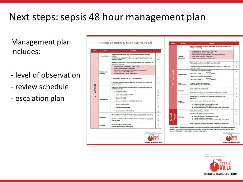 Next steps: sepsis 48 hour management plan