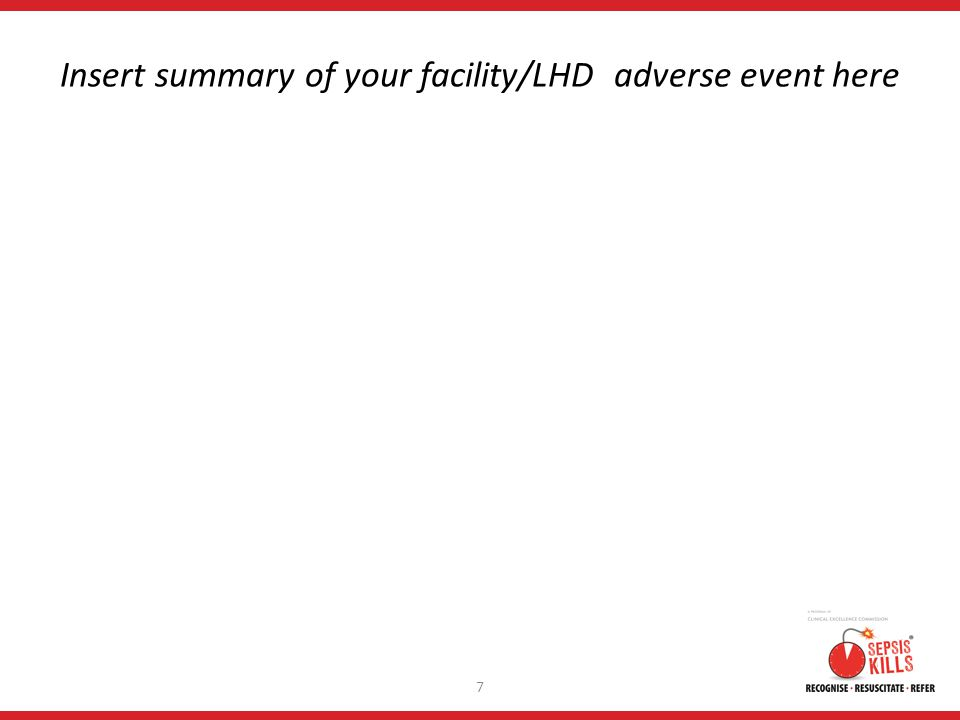 Insert summary of your facility/LHD adverse event here