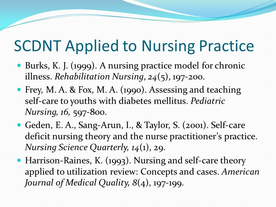 SCDNT Applied to Nursing Practice