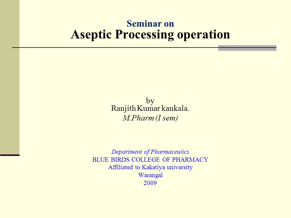 Seminar on Aseptic Processing operation
