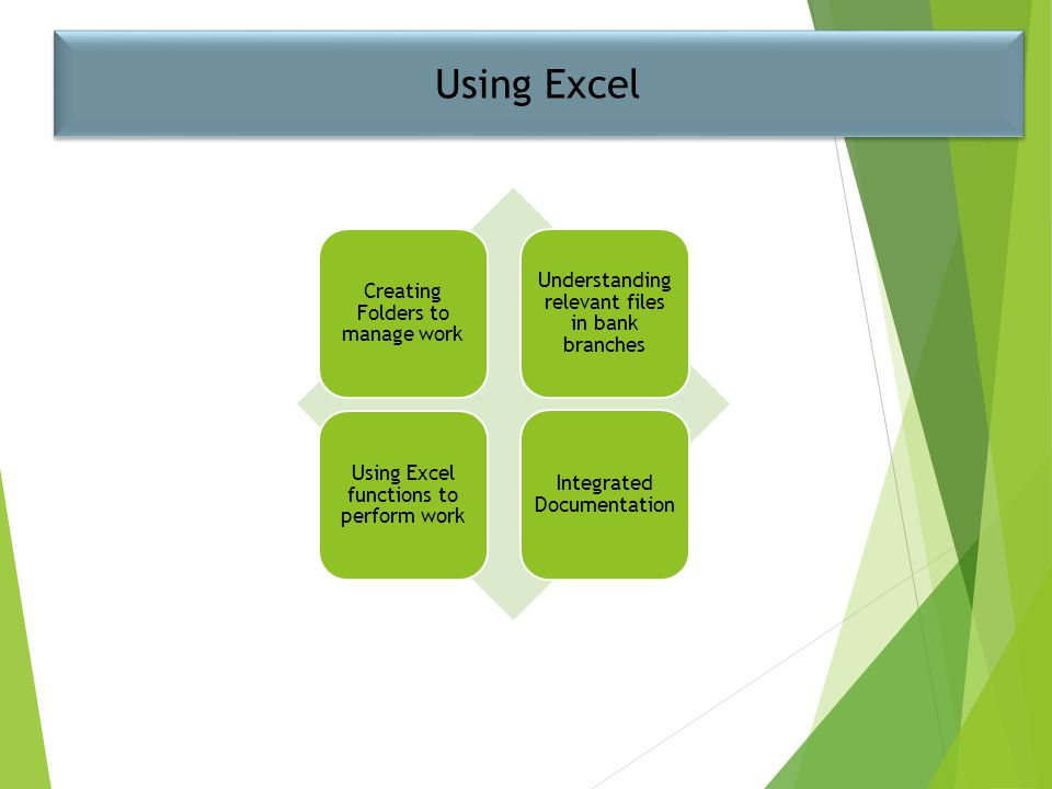 Using Excel Using Excel functions to perform work