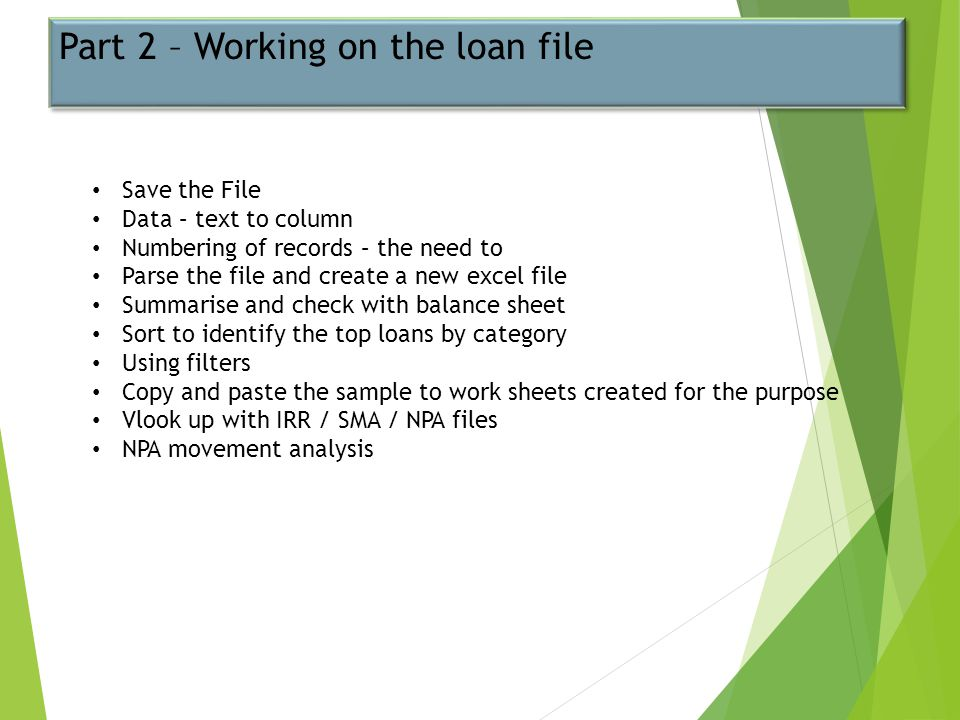 Part 2 – Working on the loan file