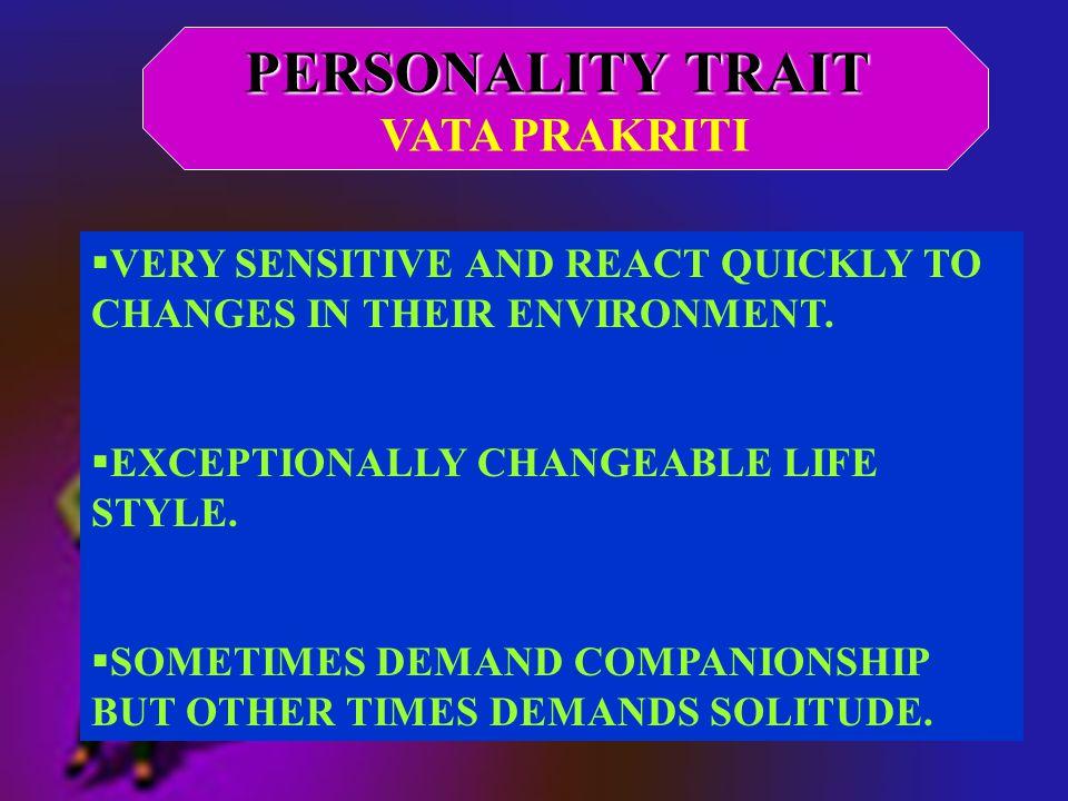 PERSONALITY TRAIT VATA PRAKRITI