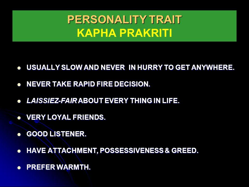 PERSONALITY TRAIT KAPHA PRAKRITI