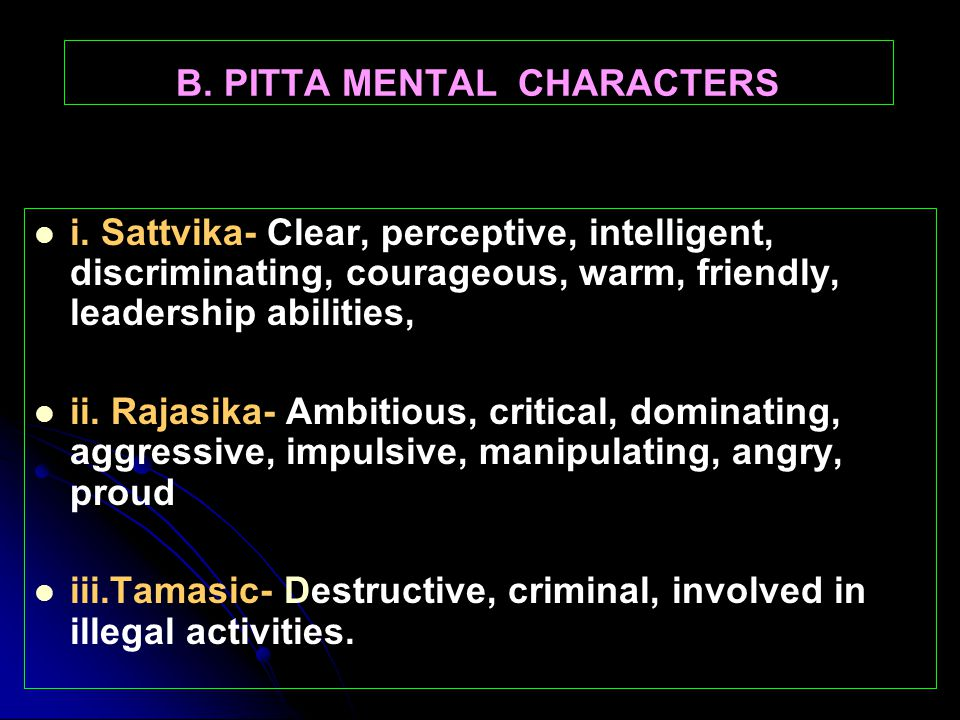 B. PITTA MENTAL CHARACTERS
