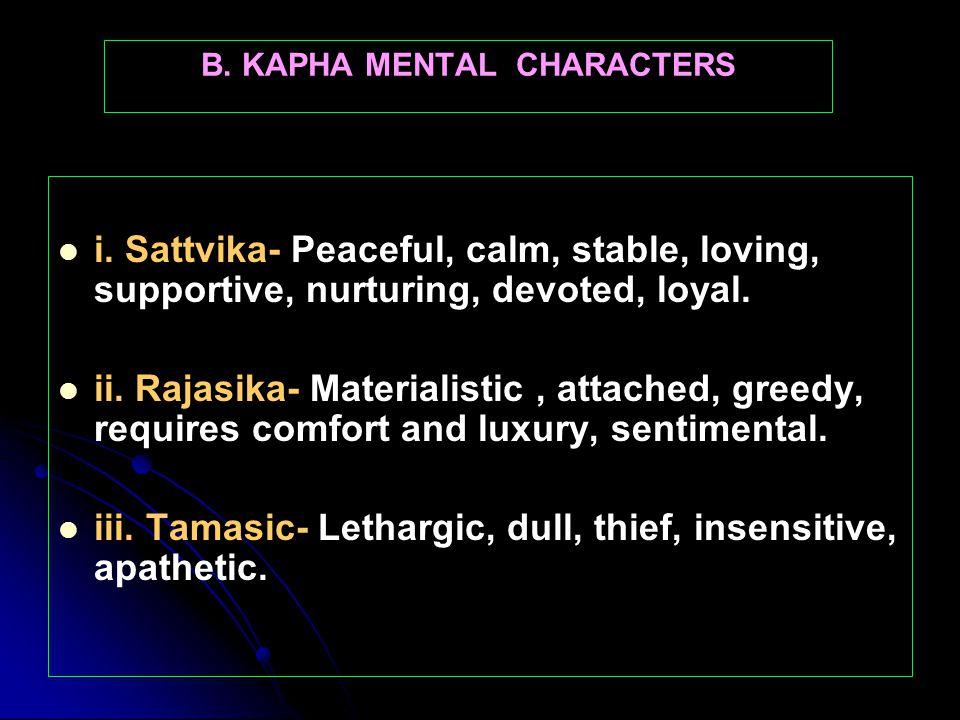 B. KAPHA MENTAL CHARACTERS