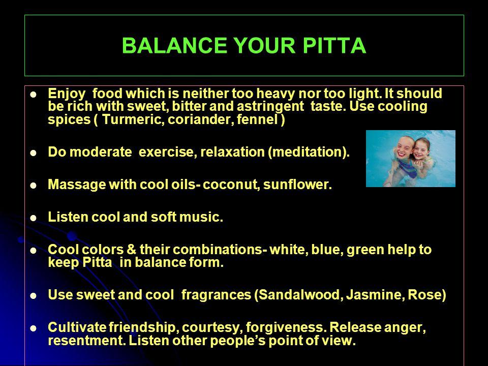 BALANCE YOUR PITTA