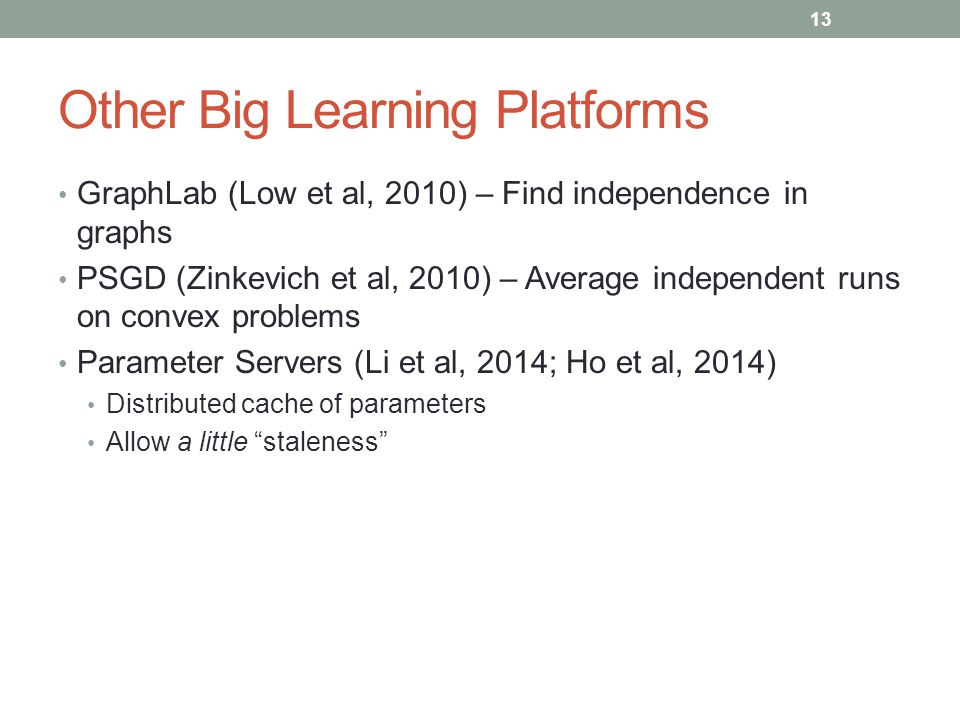 Other Big Learning Platforms