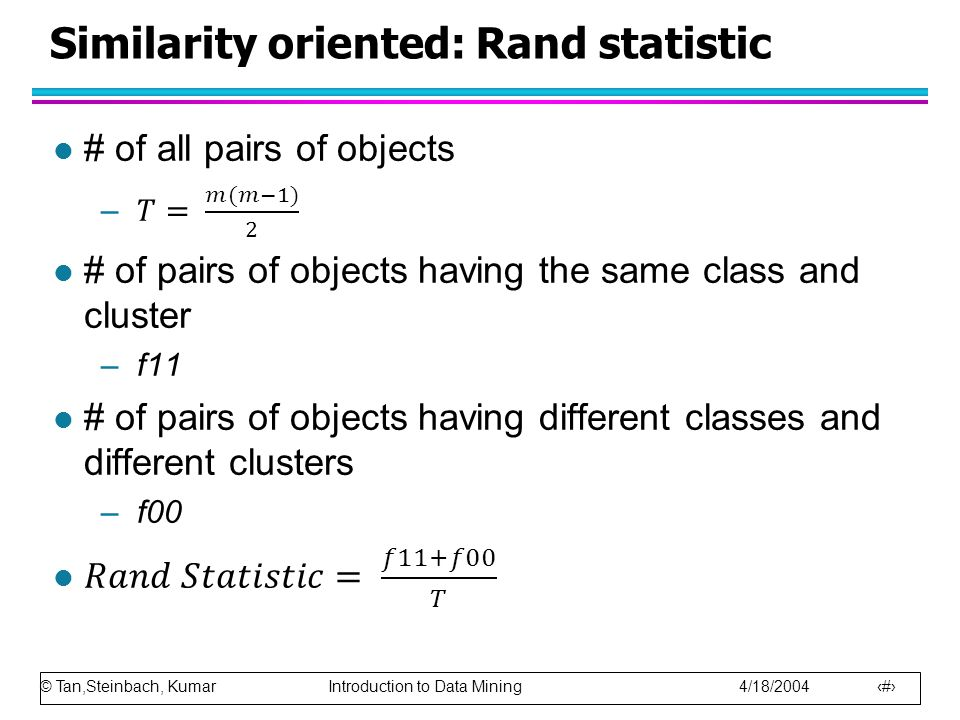 Similarity oriented: Rand statistic