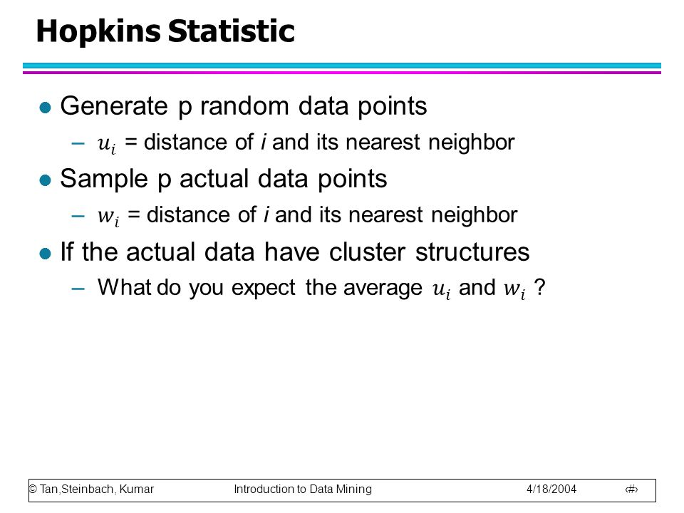 Hopkins Statistic Generate p random data points