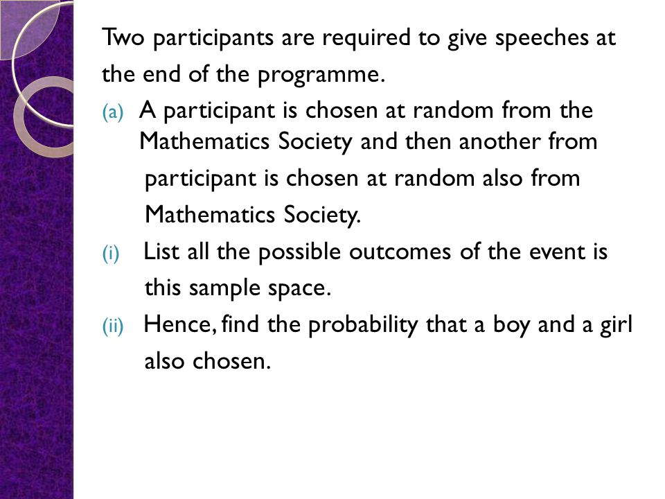 Two participants are required to give speeches at