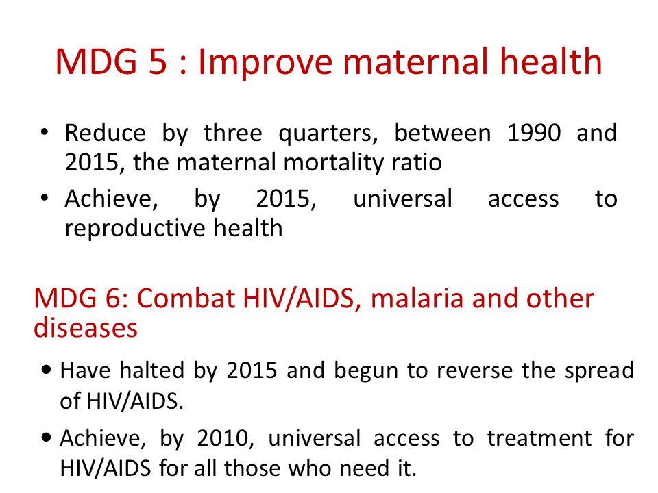 MDG 5 : Improve maternal health
