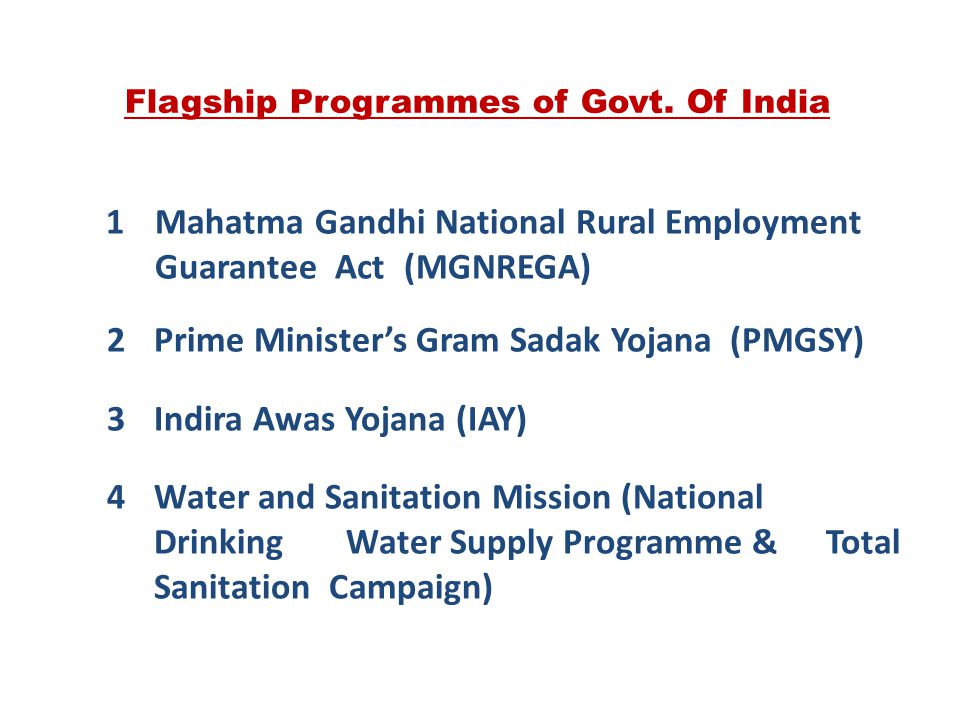 Flagship Programmes of Govt. Of India