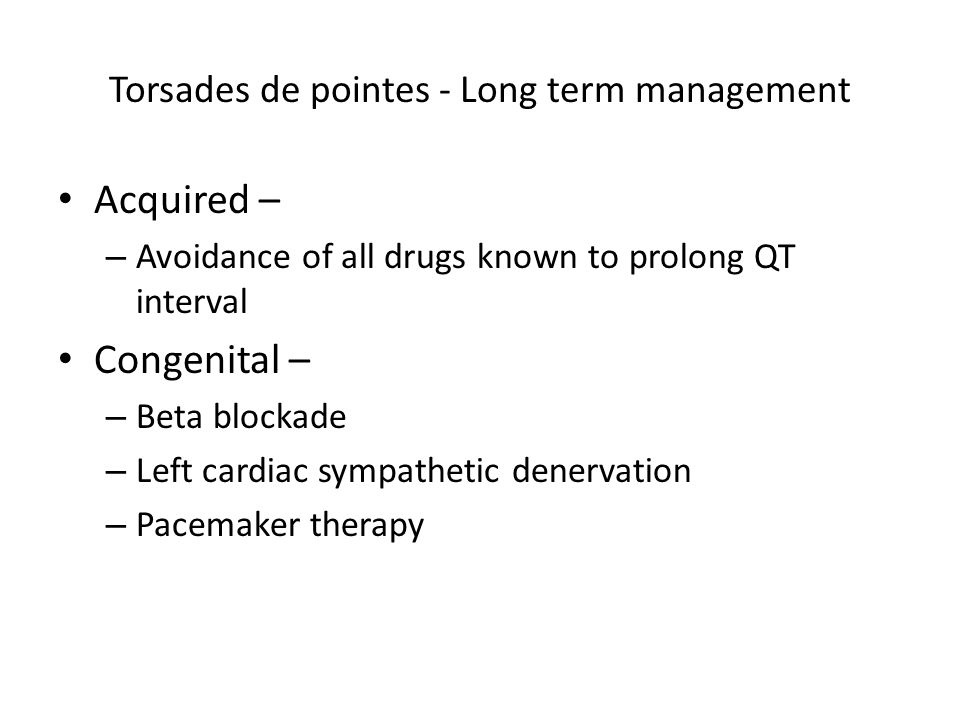 Torsades de pointes - Long term management