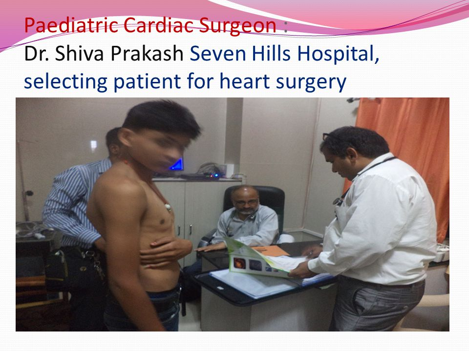 Paediatric Cardiac Surgeon : Dr