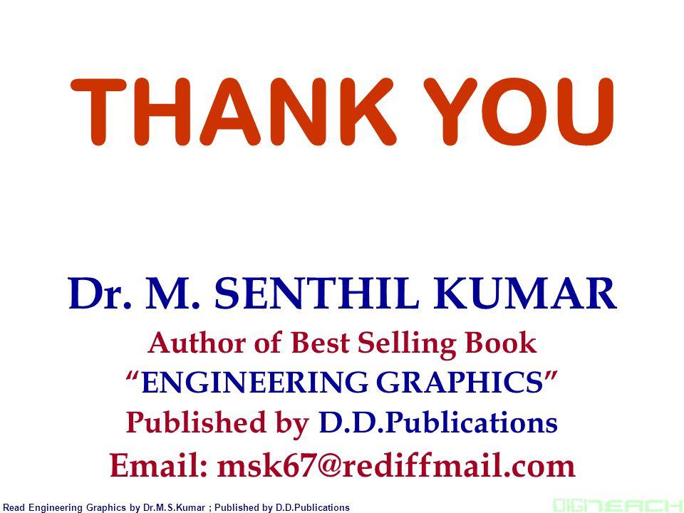 THANK YOU Dr. M. SENTHIL KUMAR
