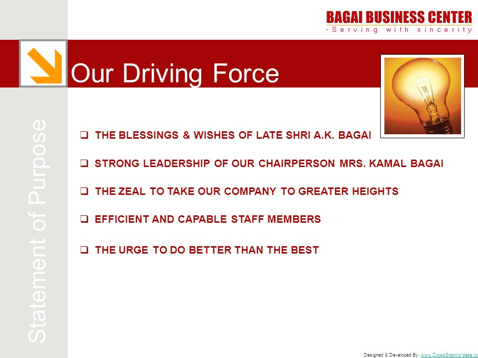 Our Driving Force Statement of Purpose