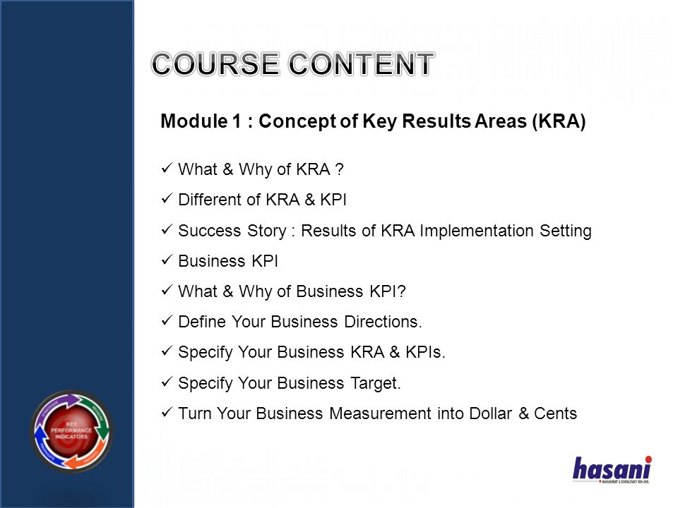 COURSE CONTENT Module 1 : Concept of Key Results Areas (KRA)