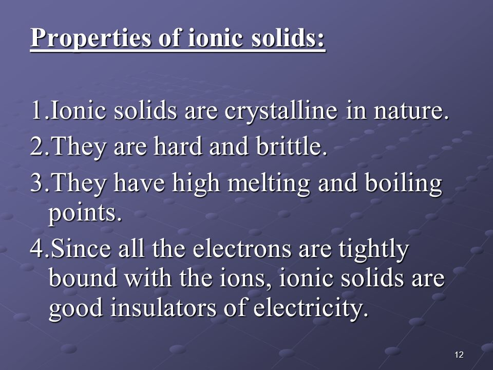 Properties of ionic solids: