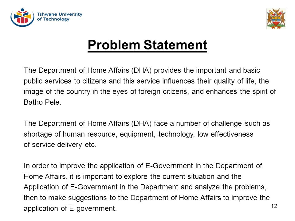 Problem Statement The Department of Home Affairs (DHA) provides the important and basic.