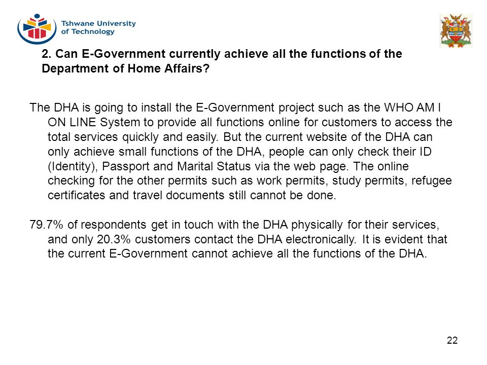 2. Can E-Government currently achieve all the functions of the Department of Home Affairs