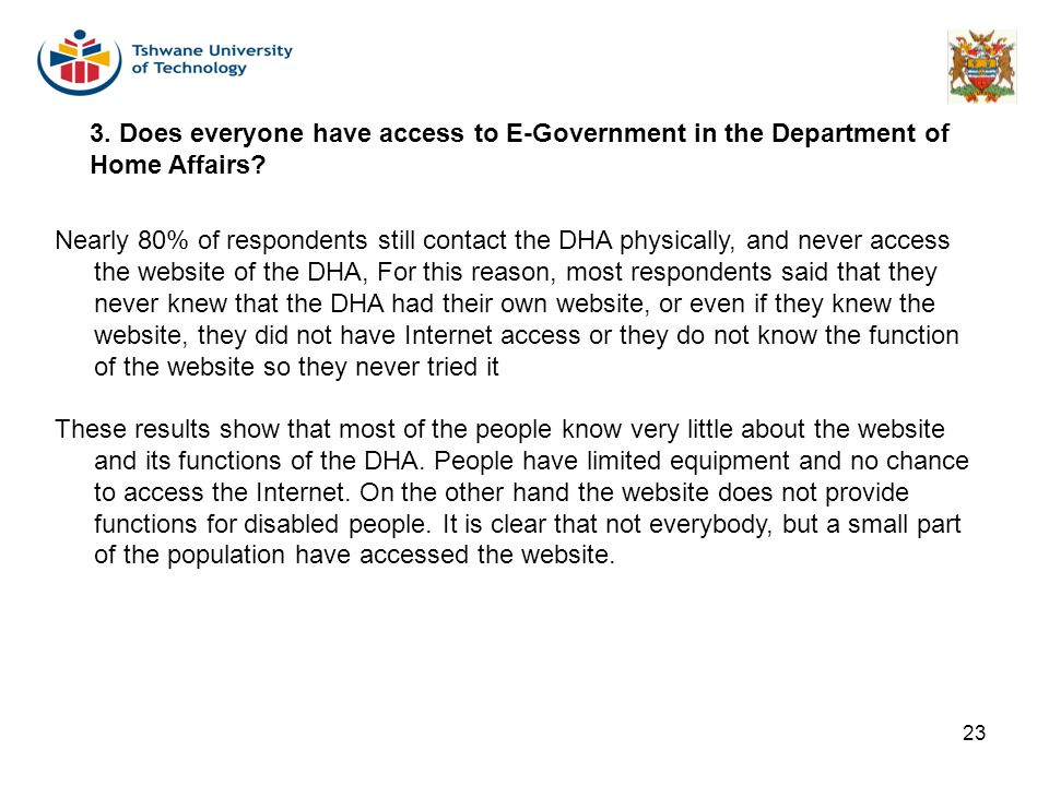 3. Does everyone have access to E-Government in the Department of Home Affairs