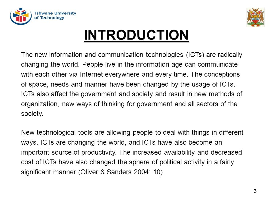 INTRODUCTION The new information and communication technologies (ICTs) are radically.