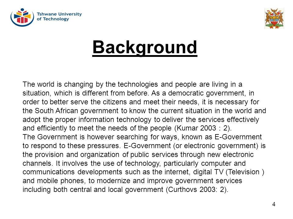 Background The world is changing by the technologies and people are living in a.