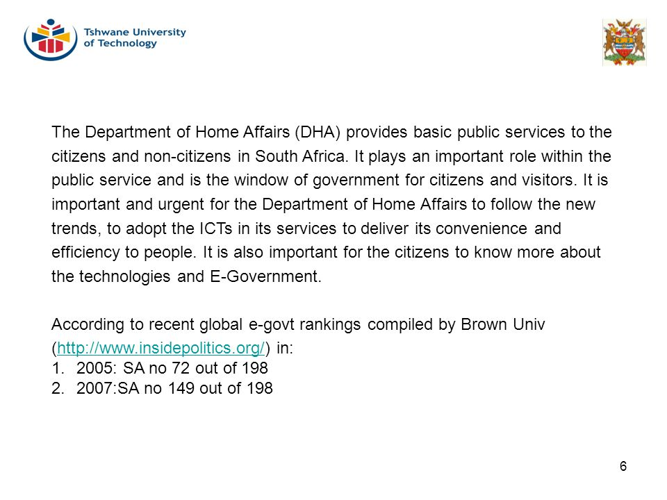The Department of Home Affairs (DHA) provides basic public services to the
