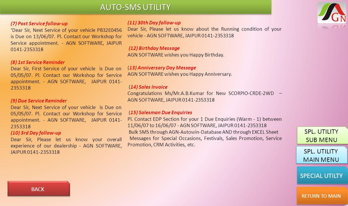 AUTO-SMS UTILITY SPL. UTILITY SUB MENU SPL. UTILITY MAIN MENU