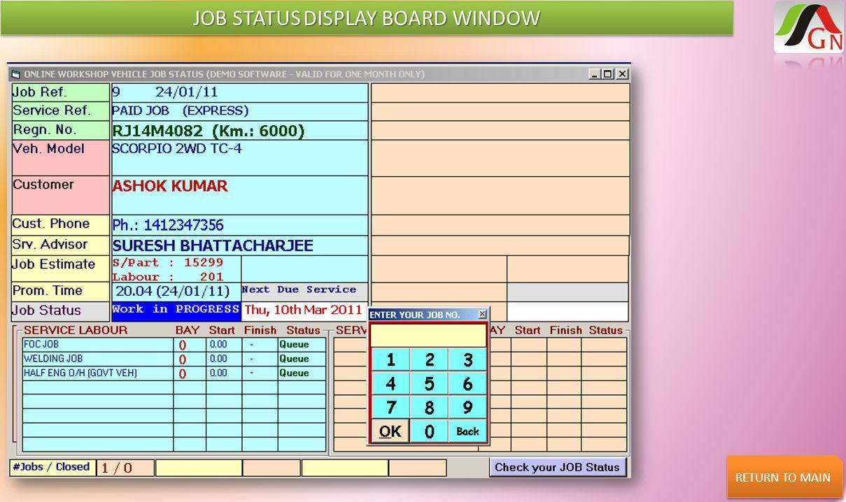 JOB STATUS DISPLAY BOARD WINDOW