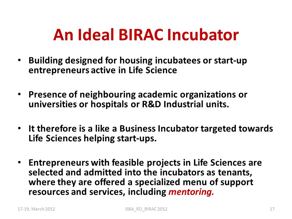 An Ideal BIRAC Incubator