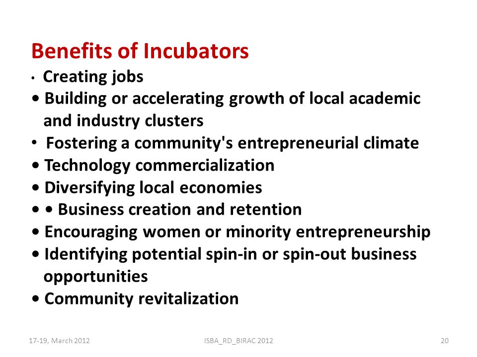 Benefits of Incubators