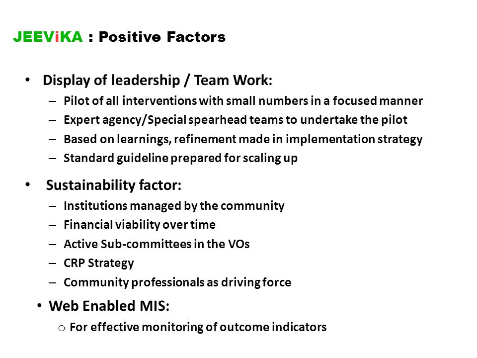 JEEViKA : Positive Factors