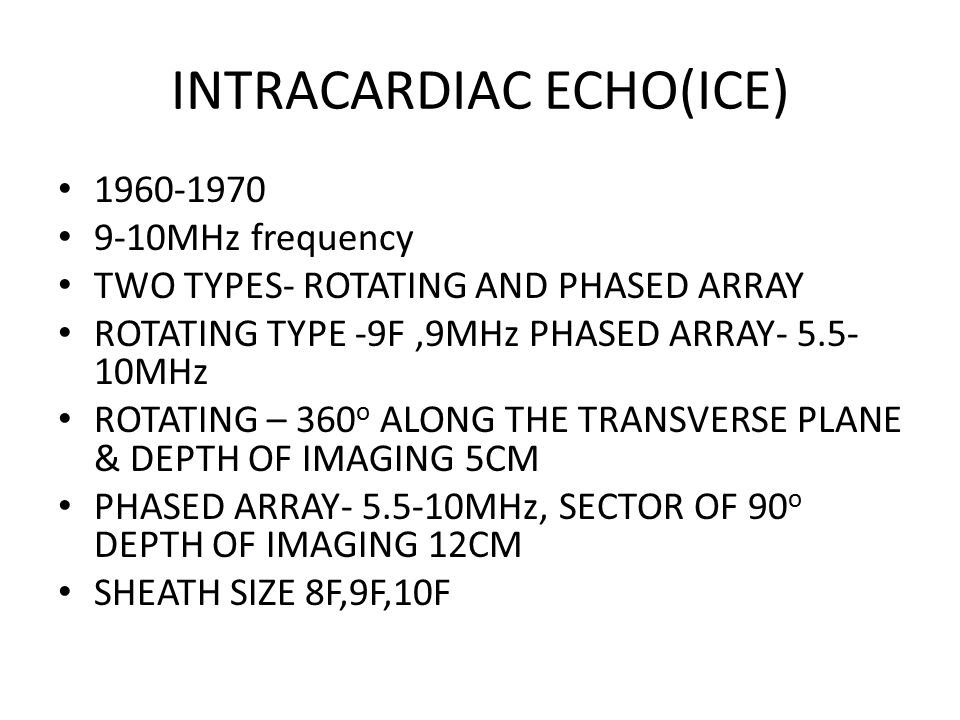 INTRACARDIAC ECHO(ICE)