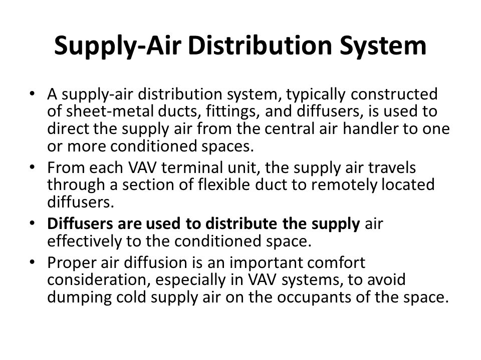 Supply-Air Distribution System