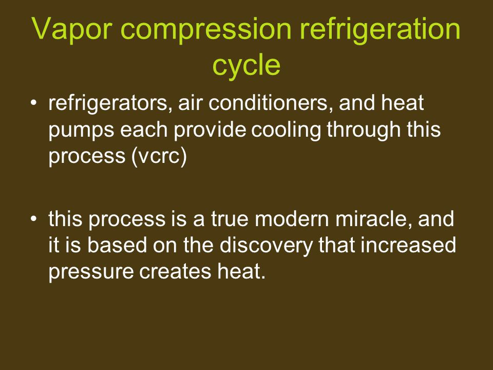 Vapor compression refrigeration cycle