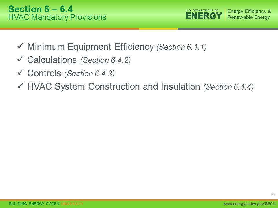 Section 6 – 6.4 HVAC Mandatory Provisions