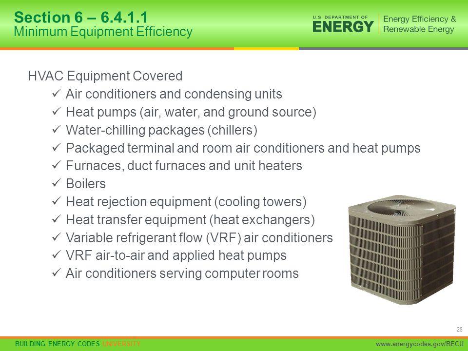 Section 6 – 6.4.1.1 Minimum Equipment Efficiency