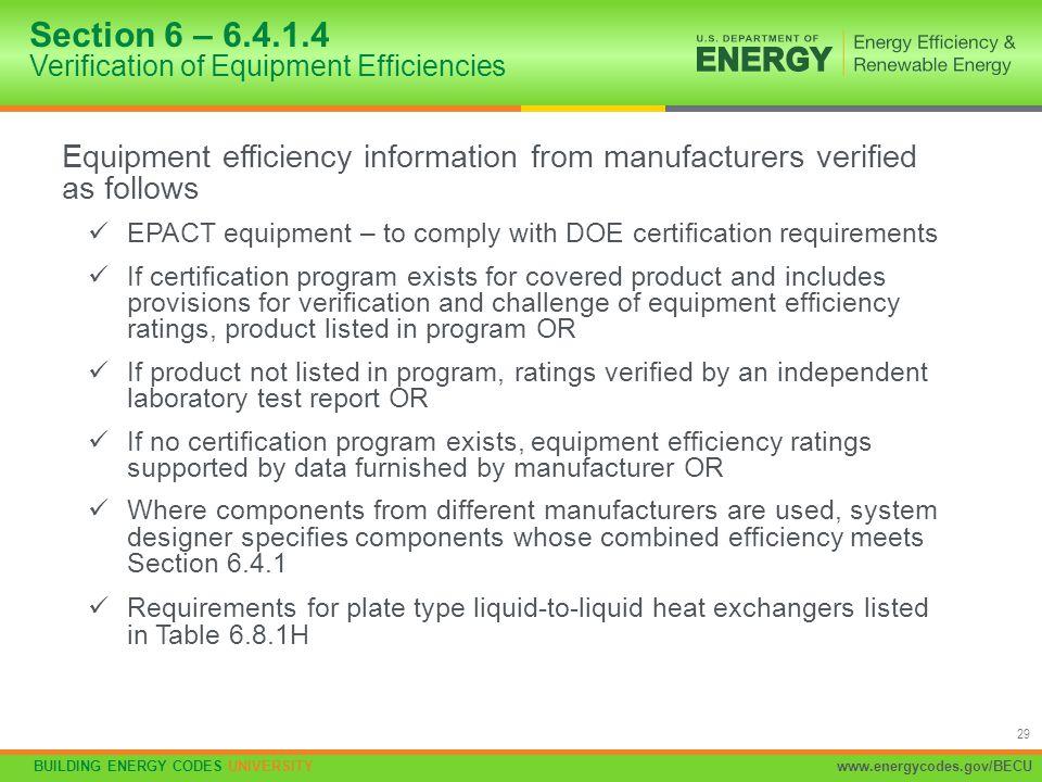Section 6 – 6.4.1.4 Verification of Equipment Efficiencies