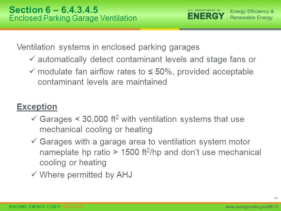 Section 6 – 6.4.3.4.5 Enclosed Parking Garage Ventilation