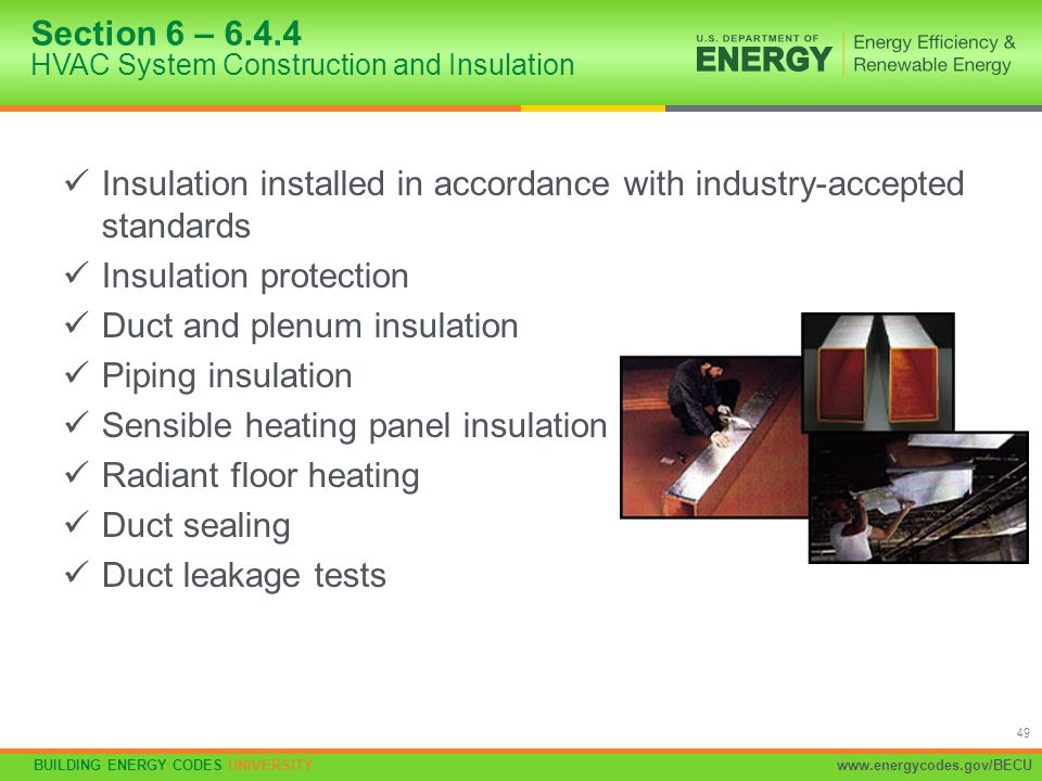 Section 6 – 6.4.4 HVAC System Construction and Insulation