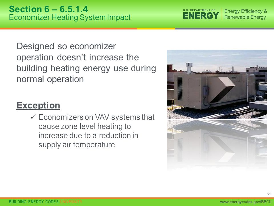 Section 6 – 6.5.1.4 Economizer Heating System Impact